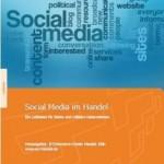 Social Media im Handel – Leitfaden für kleine und mittlere Unternehmen veröffentlicht